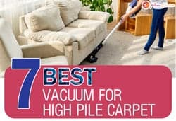 Top 7 Best Vacuums For High Pile Carpet Jan 2020