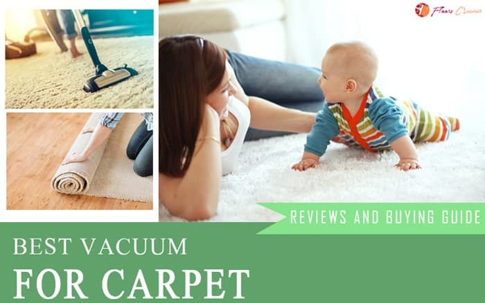 Best Vacuums For Carpet Reviews 2020