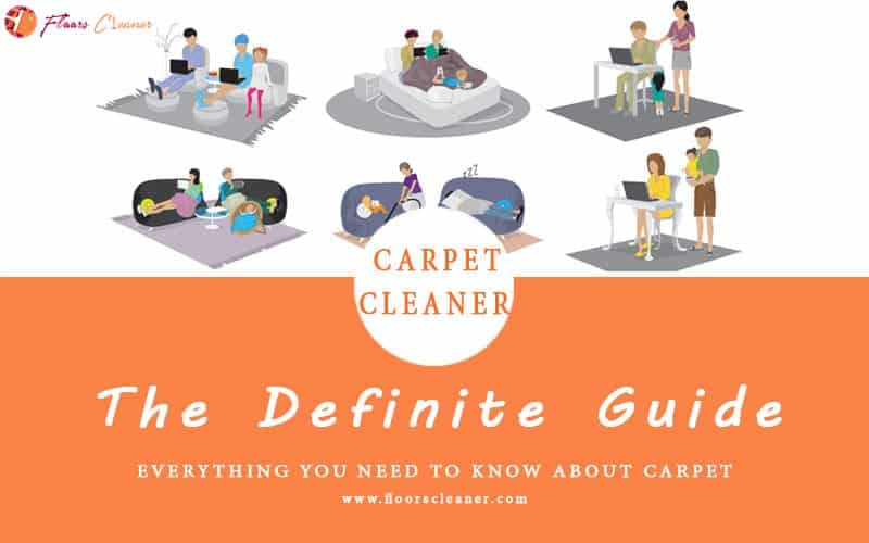 Definite guide of carpet floor