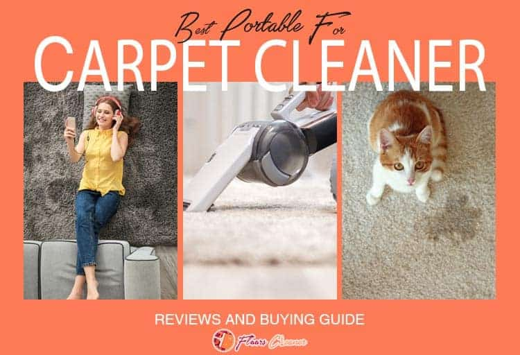 Best Portable For Carpet Cleaner Reviews 2020