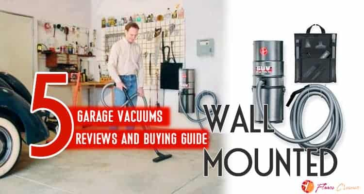 Best Garage Vacuums Wall Mounted Reviews 2020