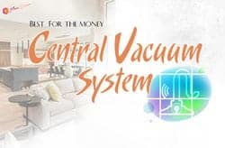 TOP 5 Best Central Vacuum System For The Money