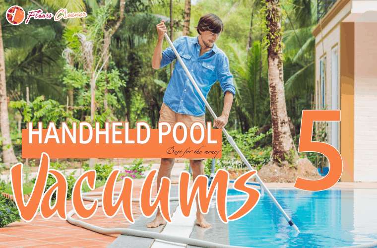 Best Handheld Pool Vacuums 2019