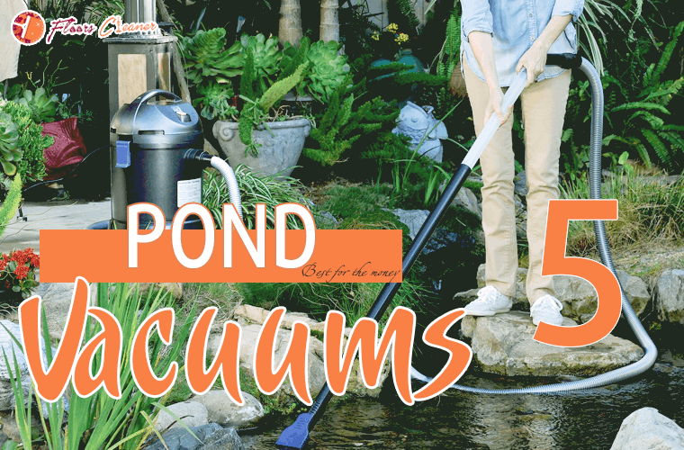 Best Pond Vacuum For The Money 2019