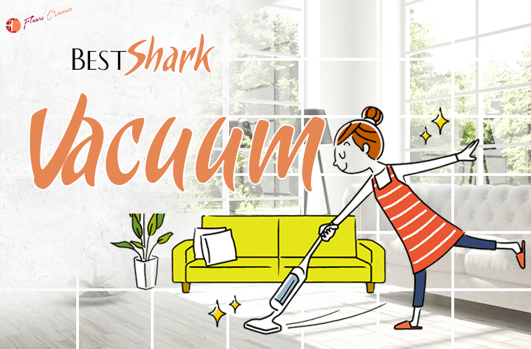 Best Shark Vacuum Reviews 2019