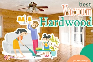 {TOP 5} Best Vacuum for Hardwood Floors For The Money