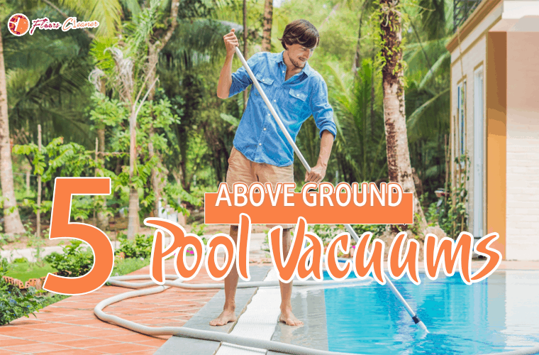 Above Ground Pool Vacuum 2020