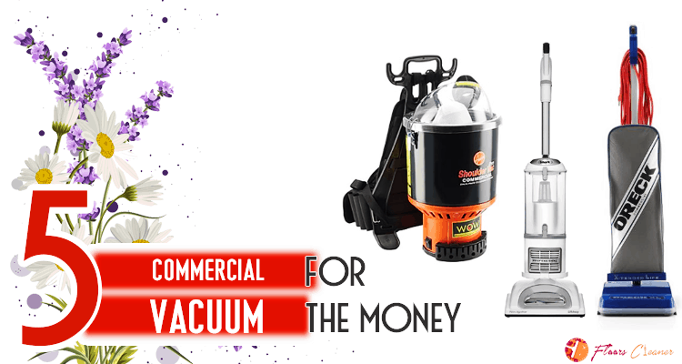Best Commercial Vacuum Reviews 2019