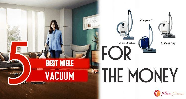 Best Miele Vacuum Reviews 2019
