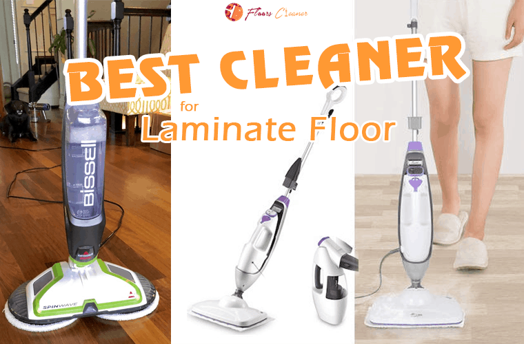 Best Laminate Floor Cleaner Reviews 2020