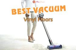 {TOP 5} Best Vacuum for Vinyl Floors