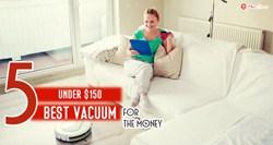 Best Vacuum under $150
